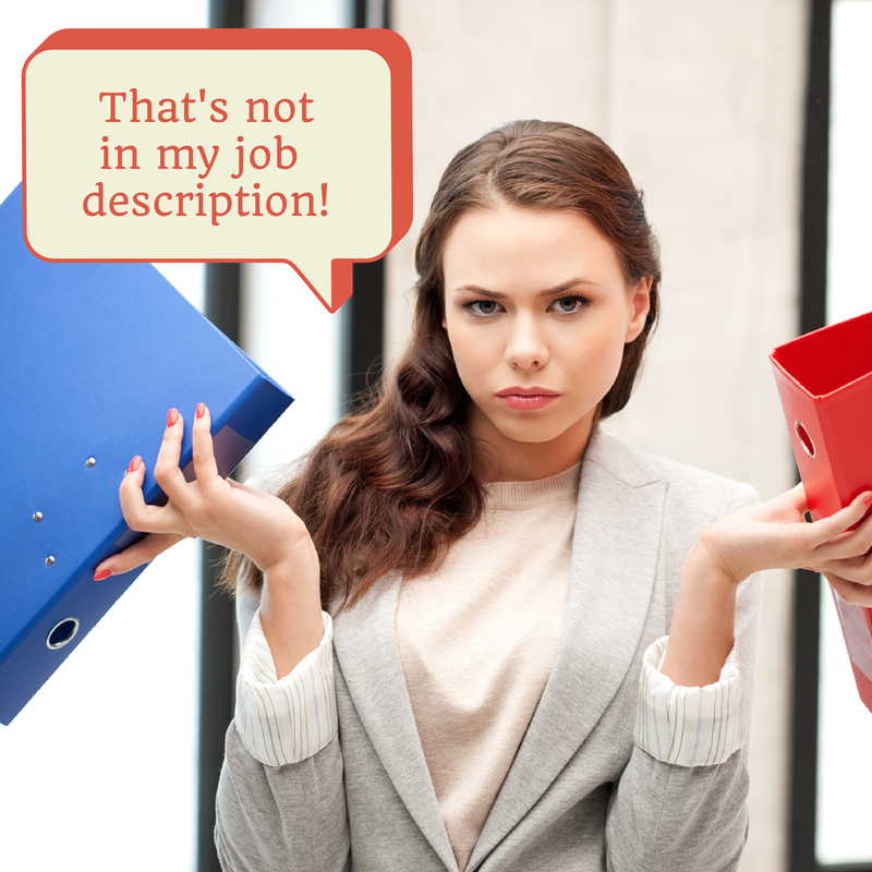 What If It Is Not In Your Job Description?