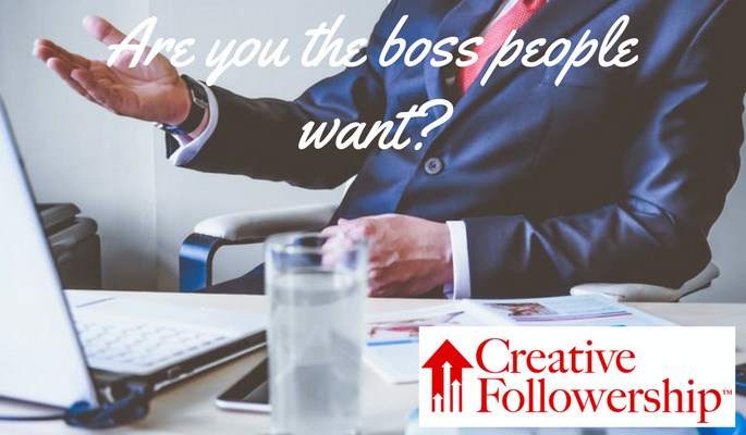 Are You the Boss People Want?