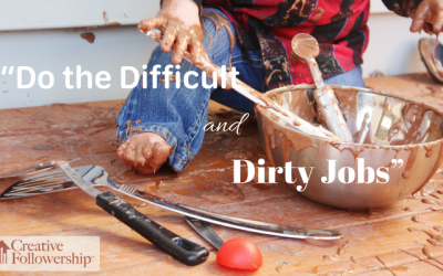 Do the Difficult and Dirty