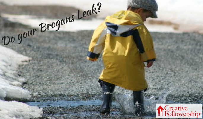 Do Your Brogans Leak?