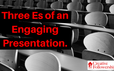 Three Es of an Engaging Presentation