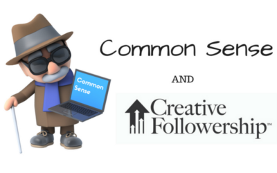 Common Sense and Creative Followership