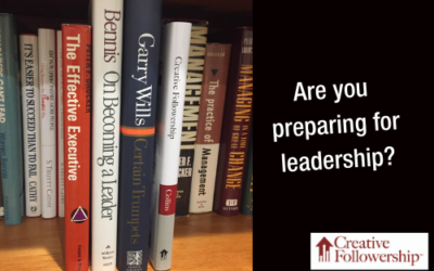 Are You Preparing for Leadership?